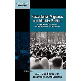 Postkolonial migranter och identitet Europa Ryssland Japan och Förenta staterna i jämförelse av Lucassen & Jan