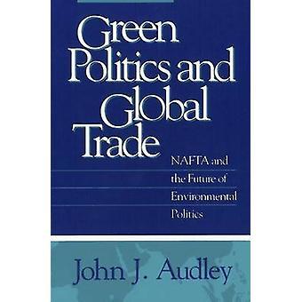 NAFTA verde da política e do comércio Global e o futuro da política ambiental por Audley & John J.