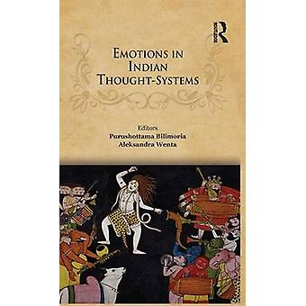 Emotions in Indian ThoughtSystems by Bilimoria & Purushottama