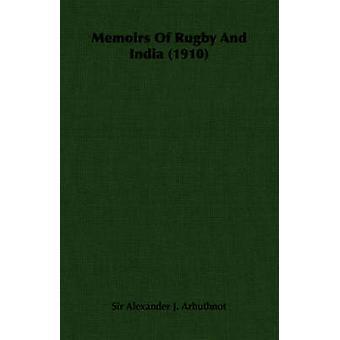 Rugby och Indien 1910 av Arbuthnot & Alexander J. memoarer