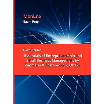 Exam Prep for Essentials of Entrepreneurship and Small Business Management by Zimmerer  Scarborough 5th Ed. by MznLnx