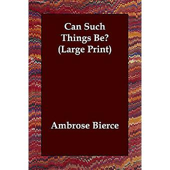 Kan sådanne ting af Bierce & Ambrose