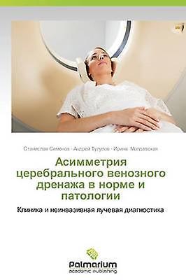 Asimmetriya Tserebralnogo Venoznogo Drenazha V Norme I Patologii by SeHommesov Stanislav