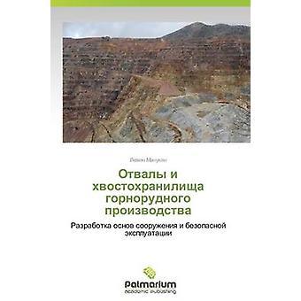 Otvaly I Khvostokhranilishcha Gornorudnogo Proizvodstva by Manukyan Levon