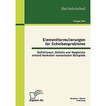 Elementformulierungen bont Scheibenprobleme definition Defizite Und Vergleiche mit Konkreter Numerischer Beispiele door Oks & Sergej