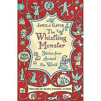 Det visslande monstret: Berättelser från hela världen (Walker Racing läsningar)