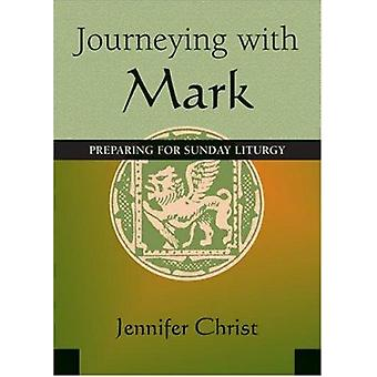 Journeying with Mark - Preparing for the Sunday Liturgy by Jennifer Ch