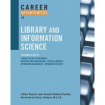 Career Opportunities in Library and Information Science by Allan Tayl