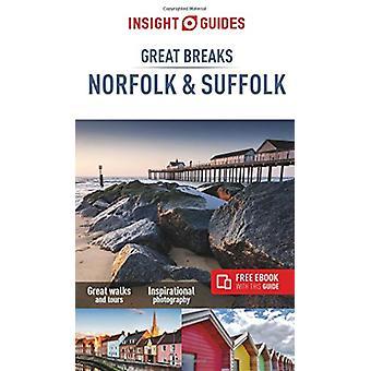 Insight Guides Great Breaks Norfolk & Suffolk - 9781786717450 Book