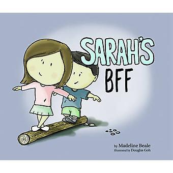 Sarah's BFF by Madeline Beale - Douglas Goh - 9789814751872 Book