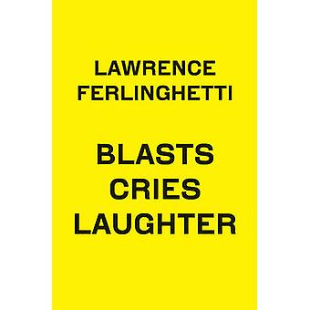 Blasts Cries Laughter by Lawrence Ferlinghetti - 9780811221788 Book