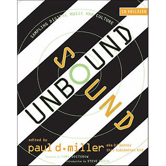 Sound Unbound by Paul D. Miller