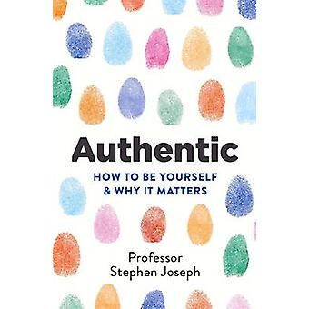 Authentic by Stephen Joseph