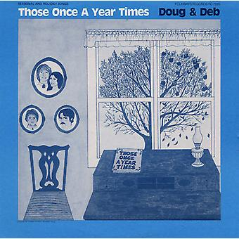 Doug & Deb - Those Once a Year Times [CD] USA import