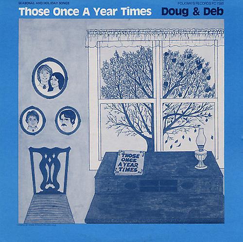Doug & Deb - Those Once a Year Times [CD] USA import