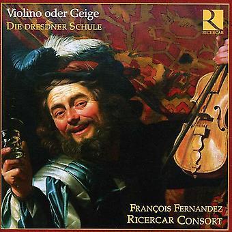 Francois Fernandez - Violin eller violin-the Dresden skole [CD] USA Importer