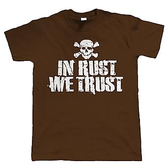 In Rust We Trust, Mens Funny T-Shirt