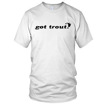 Got trout Fisherman Angler Mens T Shirt