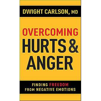 Verletzungen und Wut - Suche nach Freiheit von negativen Emotionen durch die Überwindung