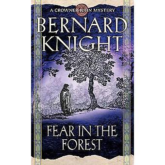 Strach w lesie przez Bernard Knight - 9780743449908 książki