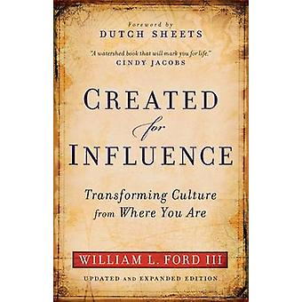 Created for Influence - Updated and Exp. Ed. - Transforming Culture fr