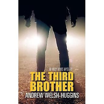 Den tredje brodern - ett Andy Hayes mysterium av Andrew Welsh-Huggins - 97