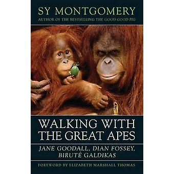 Walking with the Great Apes - Jane Goodall - Dian Fossey - Birutae Gal