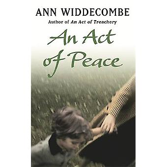 An Act of Peace by Ann Widdecombe - 9781780226835 Book