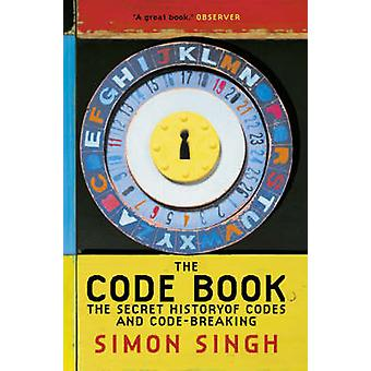 The Code Book - The Secret History of Codes and Code-breaking by Simon