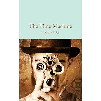 The Time Machine door H. G. Wells - 9781909621534 boek