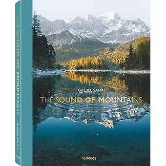 The Sound of Mountains by The Sound of Mountains - 9783961711093 Book