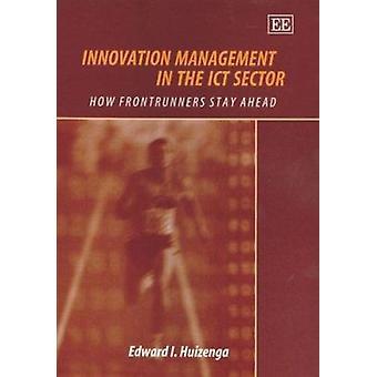 Innovatiebeheer van de in de ICT-Sector - hoe koplopers blijven