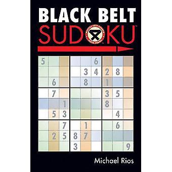 Black Belt Sudoku by Michael Rios - 9781402735981 Book