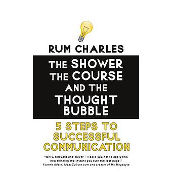 The Shower - the Course and the Thought Bubble - 5 Steps to Successful