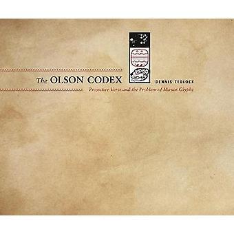 Der Codex Olson - projektive Vers und das Problem der Maya-Glyphen durch