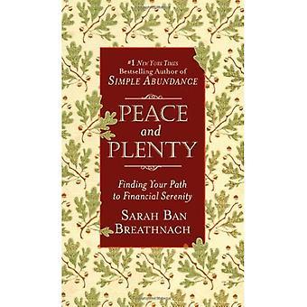 Pace e abbondanza: trovare il tuo percorso per serenità finanziaria