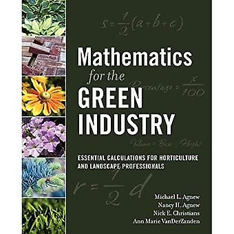 Mathematics for the Green Industry: Essential Calculations for Horticulture and Landscape Professionals