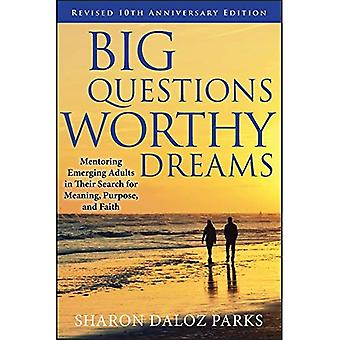 Grandes Questions, digne des rêves