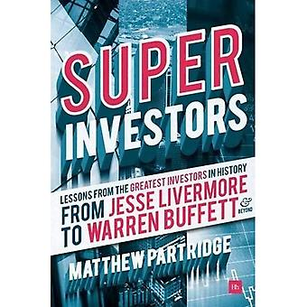 Superinvestors: Lessons from � the Greatest Investors in History