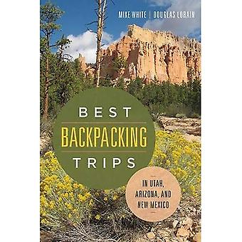 Best Backpacking Trips in Utah, Arizona, and New Mexico