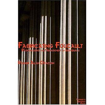 Fabricating Foucault (Marquette studies in philosophy)