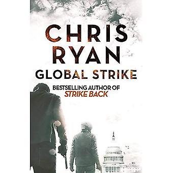 Global Strike: A Strike Back Novel (3) - Strikeback (Hardback)