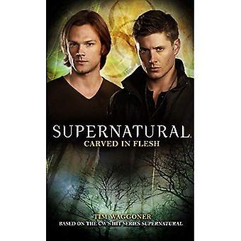 Supernatural - Carved in Flesh (Supernatural