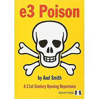 e3 Poison: A 21st Century�Opening Repertoire