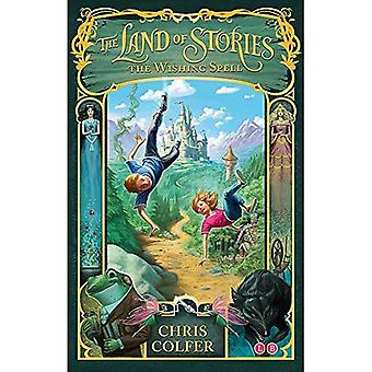 The Land of Stories: The Wishing Spell: Number 1 in series
