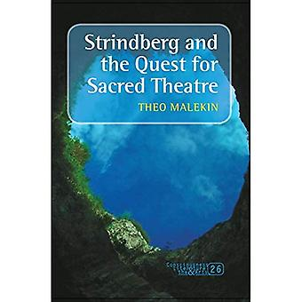 Strindberg and the Quest for Sacred Theatre. (Consciousness, Literature and the Arts)