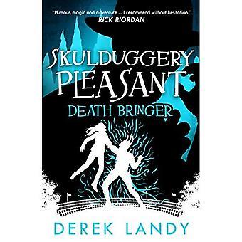 Death Bringer (Skulduggery Pleasant, Book 6) (Skulduggery Pleasant)