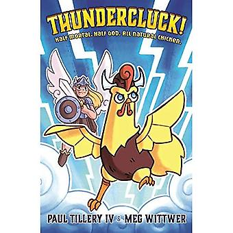 Thundercluck and the Kitchen of Destiny