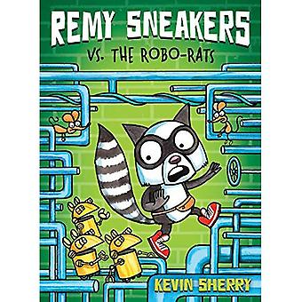 Remy Sneakers vs. the Robo-Rats (Remy Sneakers)
