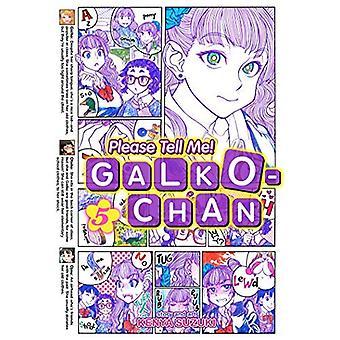 S'il vous plaît dites-moi! Galko-Chan Vol. 5 (s'il vous plaît dites-moi! Galko-Chan)